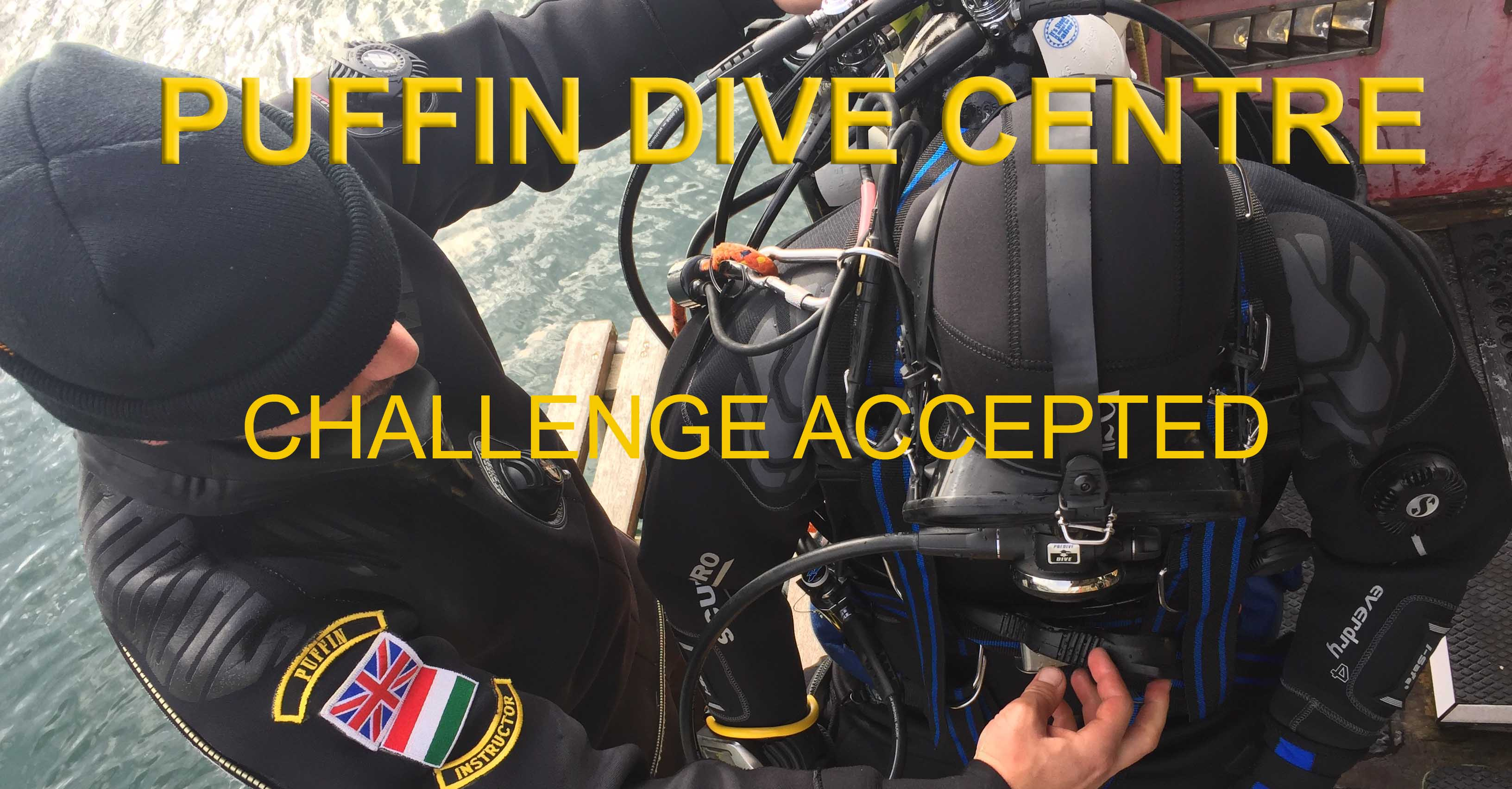 Commercial diving at Puffin Dive centre - Challenge accepted!